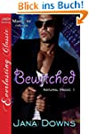 Bewitched [Natural Magic 1] (Siren Pu...