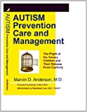 img - for Autism Prevention Care and Management book / textbook / text book