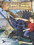 Calvert the Raven in the Battle of Baltimore: Flying Through History