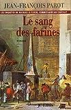 SANG DES FARINES (LE)