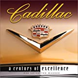 Cadillac: A Century of Excellence