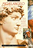 img - for Michelangelo and the Renaissance (Great Artists Series) book / textbook / text book
