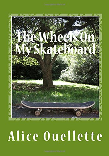 The Wheels on My Skateboard