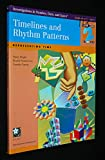 Timelines and Rhythm Patterns: Representing Time: Grade Level 2: Investigations in Number, Data, and Space