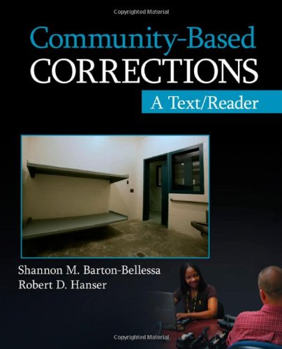 Community-Based Corrections: A Text/Reader (SAGE...