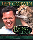 Living on the Edge: Amazing Relationships in the Natural World