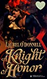 img - for A Knight of Honor (Zebra Splendor Historical Romances) book / textbook / text book