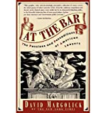 img - for At the Bar: The Passions and Peccadilloes of American Lawyers (Paperback) - Common book / textbook / text book