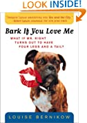 Bark If You Love Me (Harvest Book)