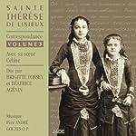 Correspondance avec sa sœur Céline (Sainte Thérèse de Lisieux 3) | Sainte Thérèse de Lisieux