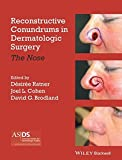 img - for Reconstructive Conundrums in Dermatologic Surgery: The Nose book / textbook / text book