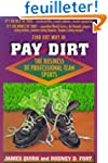 Pay Dirt: The Business of Professiona...