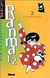 echange, troc Rumiko Takahashi - Ranma 1/2, tome 2 : La Rose noire