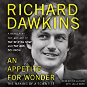An Appetite for Wonder: The Making of a Scientist | [Richard Dawkins]
