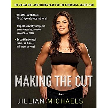 Making The Cut by Jillian Michaels (Hardcover)