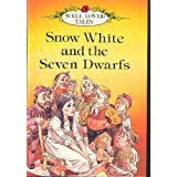 Snow White and the Seven Dwarfs (Ladybird Well Loved Tales)by Vera Southgate