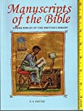 img - for Manuscripts of the Bible: Greek Bibles in the British Library by T.S. Pattie (1995-07-01) book / textbook / text book