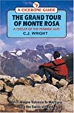 echange, troc C.J. Wright - The Grand Tour of Monte Rosa: Vale Della Sesia to Martigny (Via the Swiss Valleys) v.2