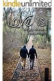 Love is... (English Edition)