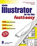 Adobe Illustrator for the Mac Fast  &  Easy (Fast  &  Easy (Premier Press))