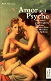 Amor und Psyche. Eine tiefenpsychologische Deutung. (3530700150) by Neumann, Erich