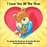 I Love You All the Time [Board book]