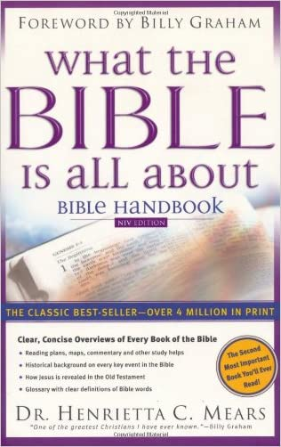 What the Bible is All About: Bible Handbook: NIV Edition