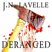 Deranged: A Dark Evolution, Book 2 | Jason LaVelle