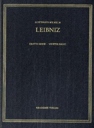Gottfried Wilhelm Leibniz. Sämtliche Schriften und Briefe: Juli 1683 - Dezember 1690: 4