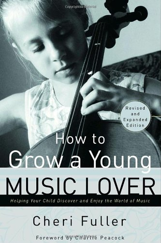 How to Grow a Young Music Lover087788546X