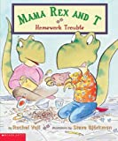 Homework Trouble (Mama Rex And T)