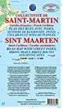 St. Martin Road Map w Street Index, Hiking Trails, Biking Routes and Diving Sites - 2017 Edition (English and French Edition)