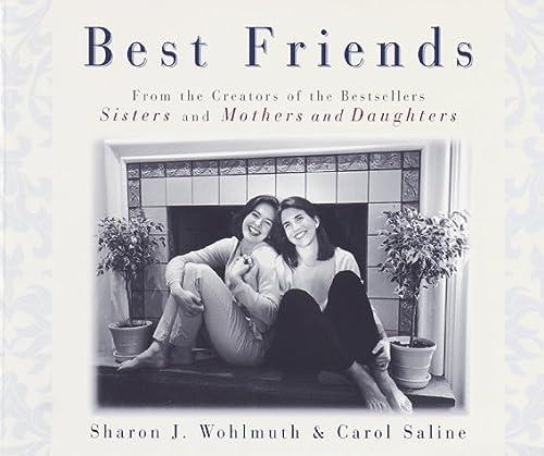 Best Friends, Carol Saline, Sharon J. Wohlmuth