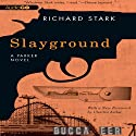 Slayground: A Parker Novel, Book 14