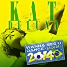 Kat Deluna - Wanna See U Dance La La La 2014 [Japan CD] LEXCD-14011