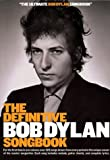 Definitive Bob Dylan Songbook (Music Sales America)