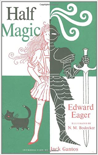 Half Magic by Edward Eager -- one of my favorite children's chapter books
