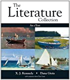 Literature Collection, The with NEW MyLiteratureLab -- Standalone Access Card (0205900348) by Kennedy, X. J.