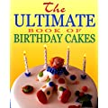 The Ultimate Book of Children's Party Cakes
