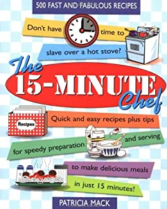 "Cover of ""The 15-Minute Chef"""