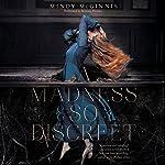 A Madness So Discreet | Mindy McGinnis