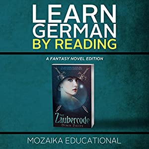 Learn German: By Reading Fantasy (German Edition) Audiobook