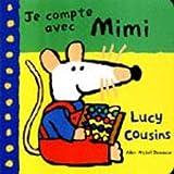 echange, troc Lucy Cousins - Je compte avec Mimi