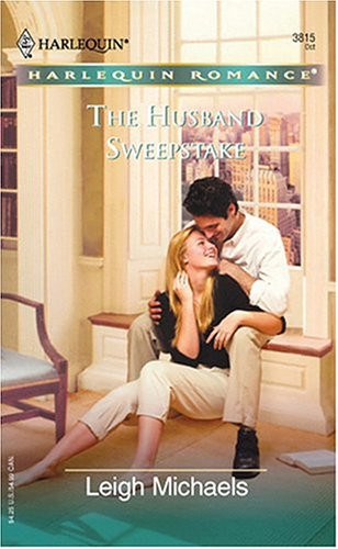 Image for The Husband Sweepstake: What Women Want! (Harlequin Romance)