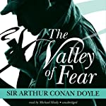 The Valley of Fear: The Sherlock Holmes Series | Arthur Conan Doyle