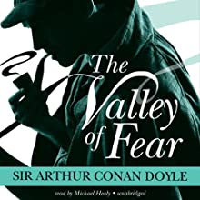 The Valley of Fear: The Sherlock Holmes Series Audiobook by Arthur Conan Doyle Narrated by Michael Healy