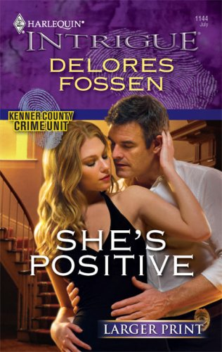 She's Positive (Harlequin Larger Print Intrigue) [Large Print]