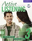 Active Listening 3 Student's Book with Self-study Audio CD (0521678218) by Brown, Steve