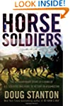 Horse Soldiers: The Extraordinary Sto...