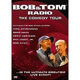 Bob and Tom Radio: The Comedy Tour ~ Bob & Tom